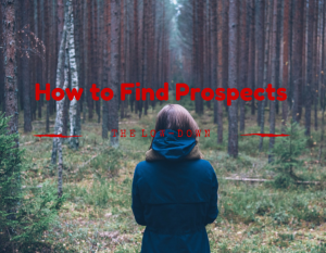 How to Find Prospects